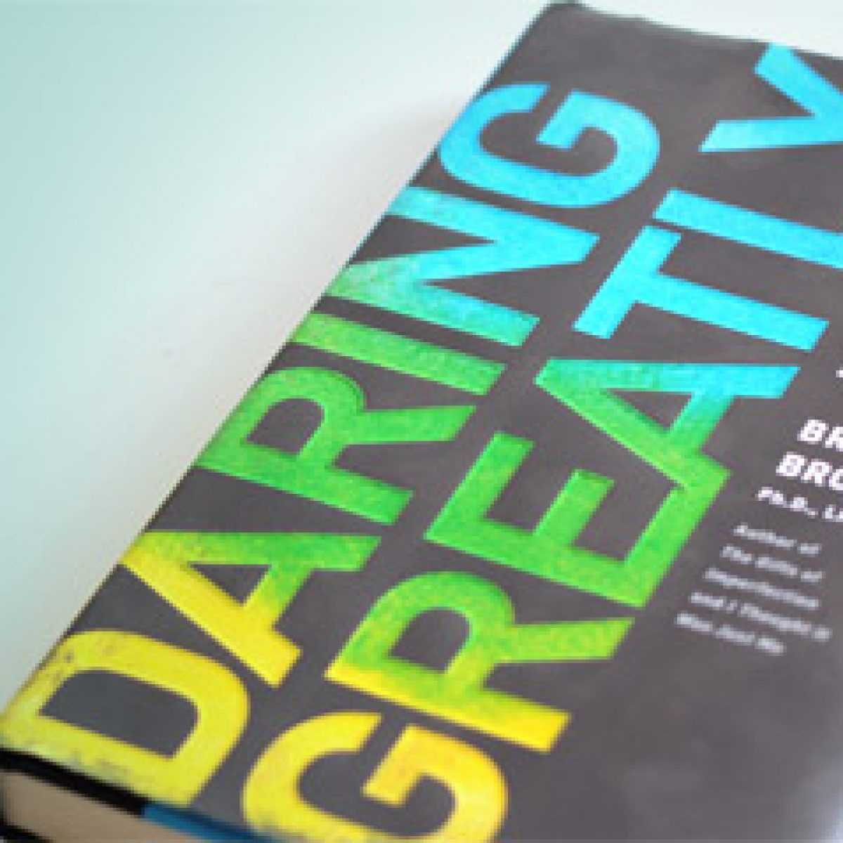 Daring Greatly, Brené Brown. The Brave Files Podcast.