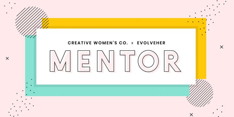 • MENTOR • CREATIVE WOMEN'S CO